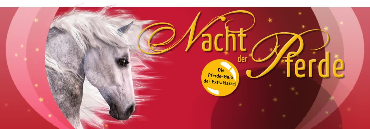 Nacht der Pferde - Die Pferde-Gala der Extraklasse!